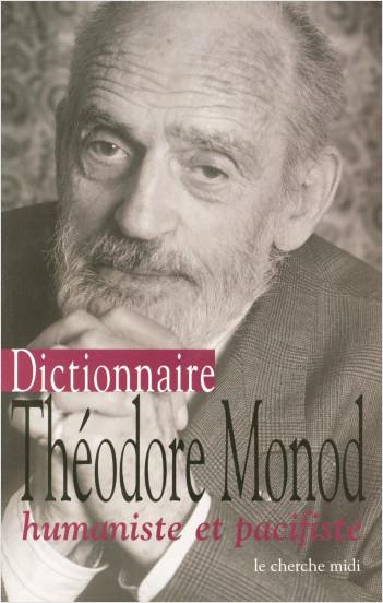 Dictionnaire Théodore Monod
