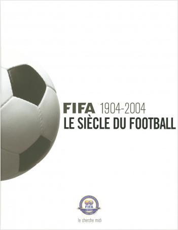 Le Siècle du football