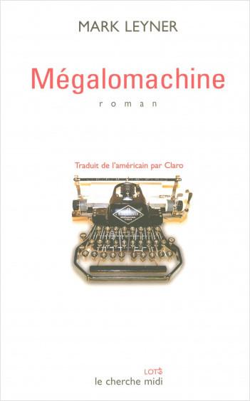 Mégalomachine