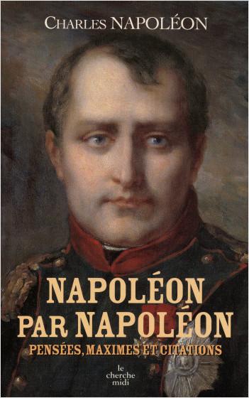 Napoléon par Napoléon