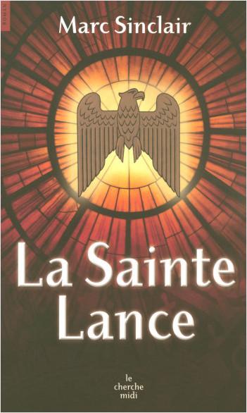 La Sainte Lance