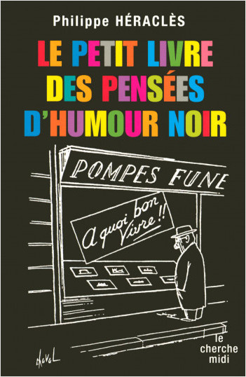 Le Petit Livre des pensées d'humour noir