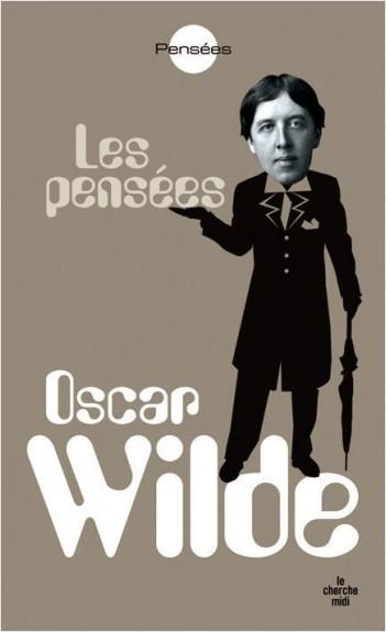 Les pensées d'Oscar Wilde