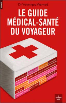 Le guide médical-santé du voyageur