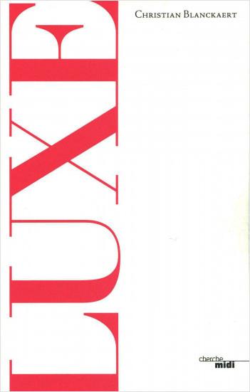 Luxe (nouvelle édition)