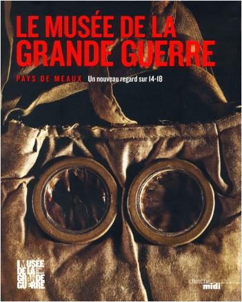 Le Musée de la Grande Guerre