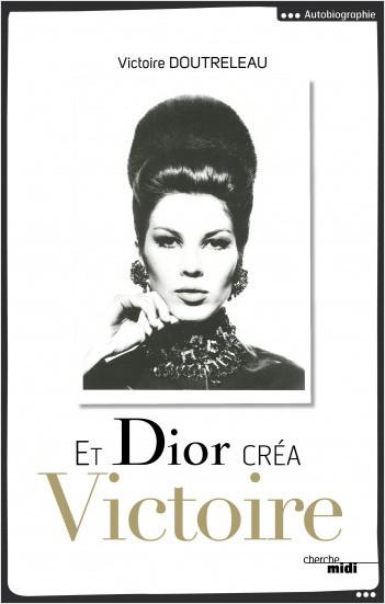 Et Dior créa Victoire