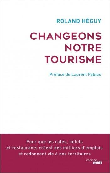 Changeons notre tourisme !