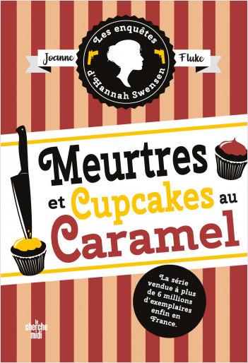 Les Enquêtes d'Hannah Swensen 5 : Meurtres et cupcakes au caramel