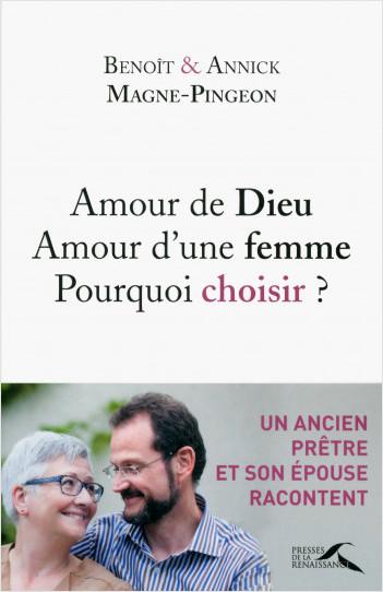 Amour de Dieu, amour d'une femme : pourquoi choisir ?