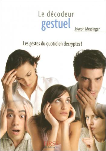 Le Petit Livre de - Les Gestes, décodeur gestuel de poche !