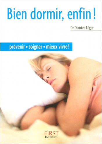 Le Petit Livre de - Bien dormir, enfin !