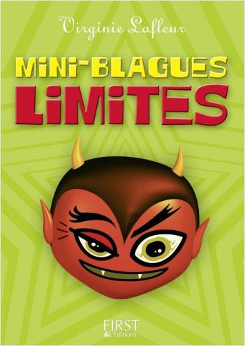 Le Petit Livre de - Mini blagues limites