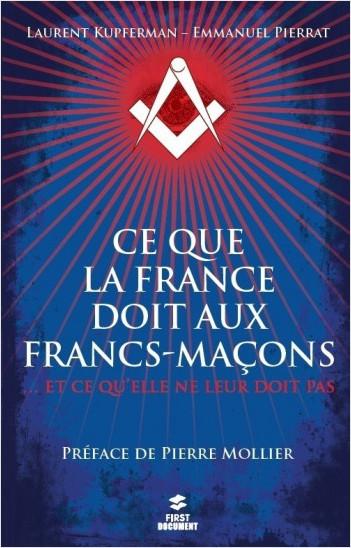 Ce que la France doit aux francs-maçons... et ce qu'elle ne leur doit pas