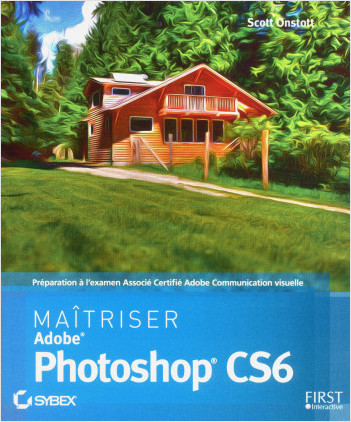 Maîtriser Photoshop CS6
