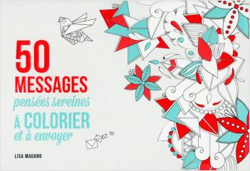50 messages pensées sereines à colorier et à envoyer