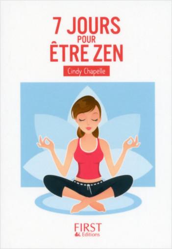 Petit Livre de - 7 jours pour être zen