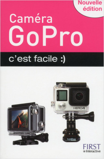 GoPro c'est facile, nouvelle édition