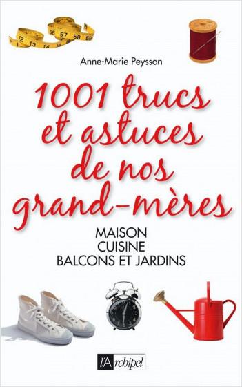 1001 trucs et astuces de nos grands-mères