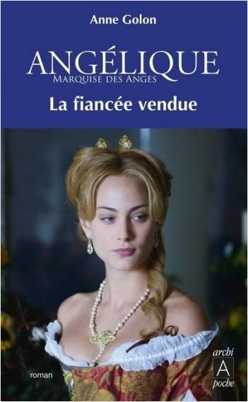 Angélique - tome 2 La fiancée vendue