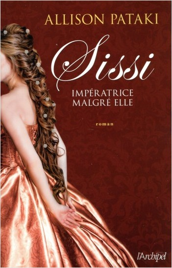 Sissi - Impératrice malgré elle