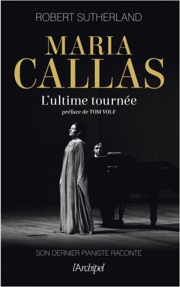 Maria Callas, l'ultime tournée