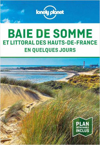 Baie de Somme et côte d'Opale - En quelques jours - 1ed