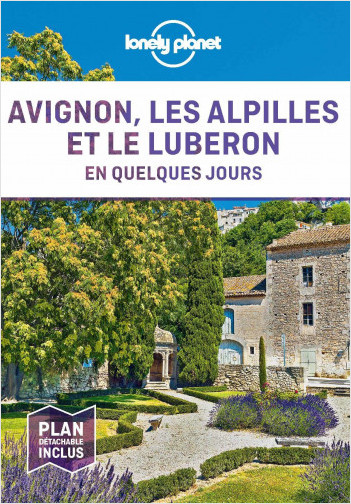 Avignon, les Alpilles et le Luberon En quelques jours - 1ed