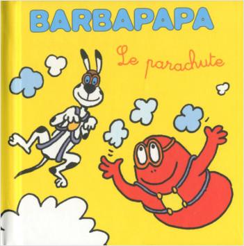 Les petites histoires de Barbouille - le parachute