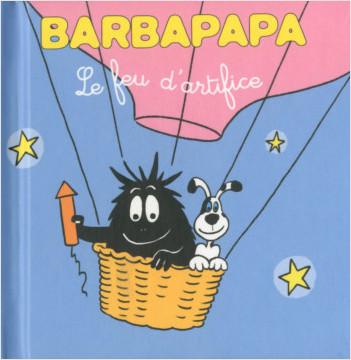 Les petites histoires de Barbouille - Le feu d'artifice