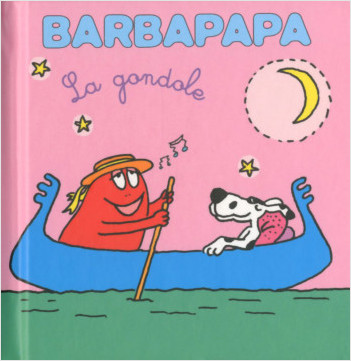 Les petites histoires de Barbouille - La gondole