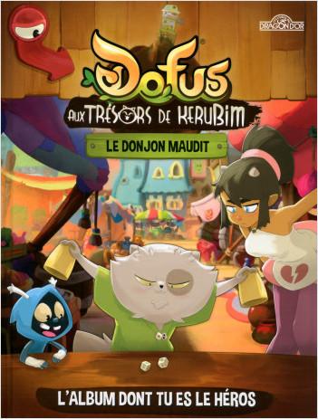 DOFUS - Le livre des héros - Le Donjon maudit