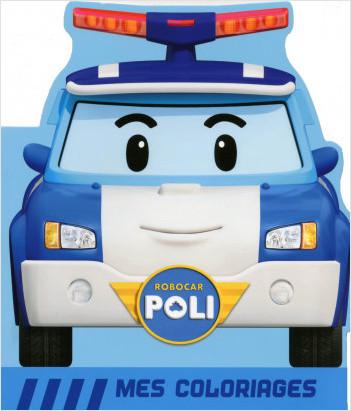 Robocar Poli - Mes coloriages Poli