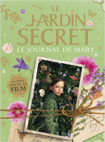 Le Jardin Secret - Le Journal de Mary