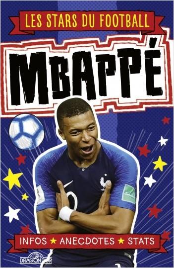 Les Stars du football - Kylian Mbappé