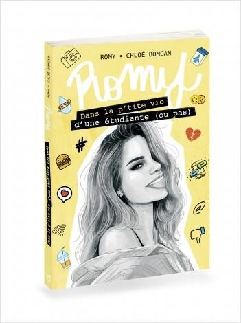 Romy - Dans la p'tite vie d'une étudiante (ou pas) - Lecture roman jeunesse adolescence Youtube réseaux sociaux - Dès 12 ans