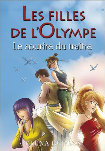 Les filles de l'Olympe - tome 5 Le sourire du traitre