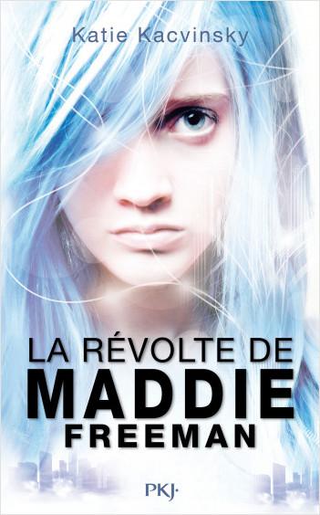 La révolte de Maddie Freeman tome 1