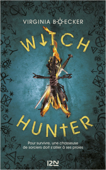 Witch Hunter - tome 1