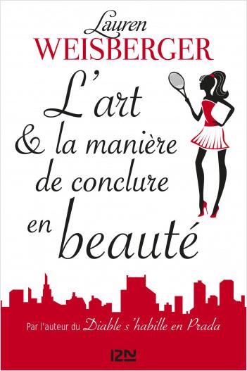 L'Art et la manière de conclure en beauté