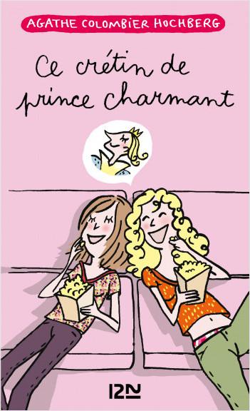 Ce crétin de prince charmant