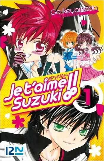 Je t'aime Suzuki ! - tome 01