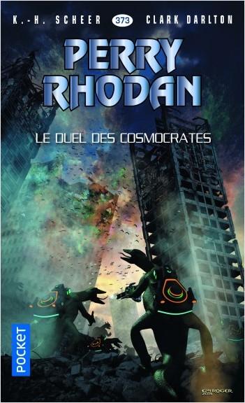 Perry Rhodan n°373 : Le duel des Cosmocrates