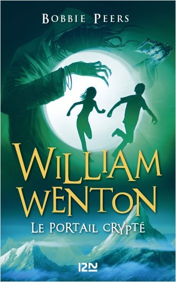 William Wenton, le casseur de codes - tome 02 : Le Portail Crypté