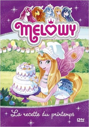 Mélowy - tome 10 : La recette du printemps