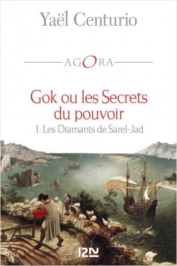 Gok ou les Secrets du pouvoir - tome 1 : Les Diamants de Sarel-Jad