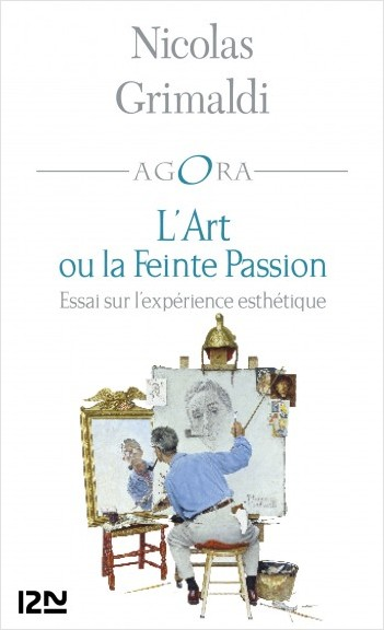 L'Art ou la feinte passion