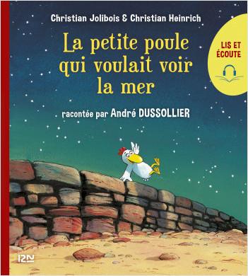 Lis et écoute Les P'tites Poules - tome 01 : La petite poule qui voulait voir la mer