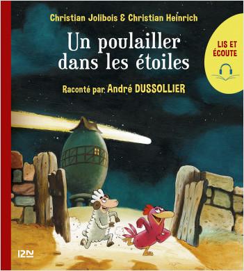 Lis et écoute Les P'tites Poules - tome 2 : Un poulailler dans les étoiles