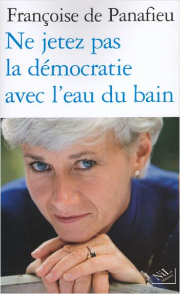 Ne jetez pas la démocratie avec l'eau du bain